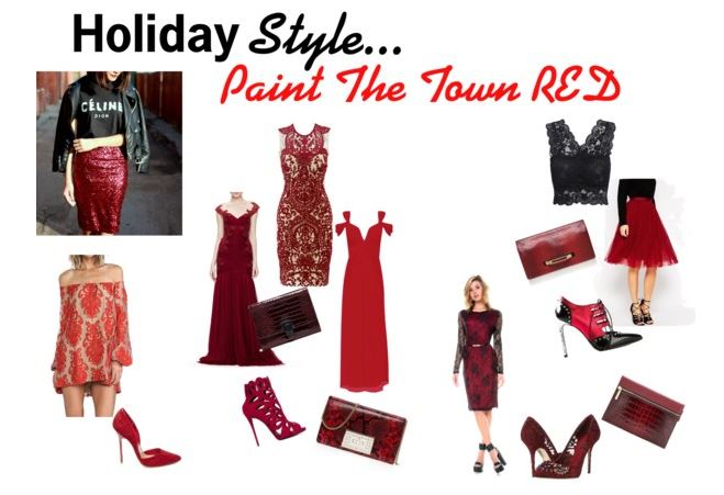 Holiday Style...Paint the Town Red
