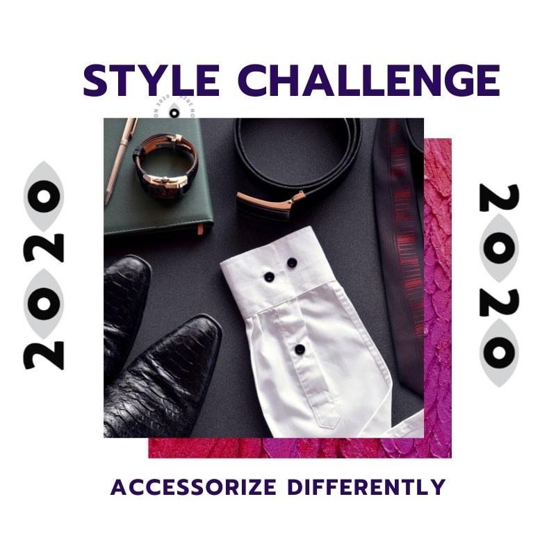 New Year Style Challenge, accessorizing, men's accessories, personal style challenge, men's style challenge