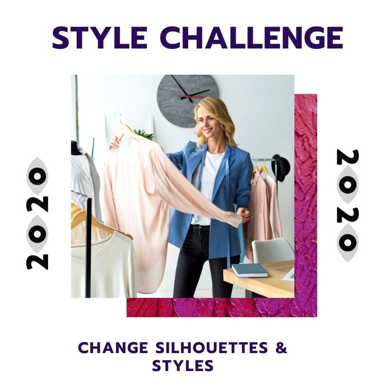 New Year Style Challenge, vary the silhouette, sit or style of clothing, women's style challenge