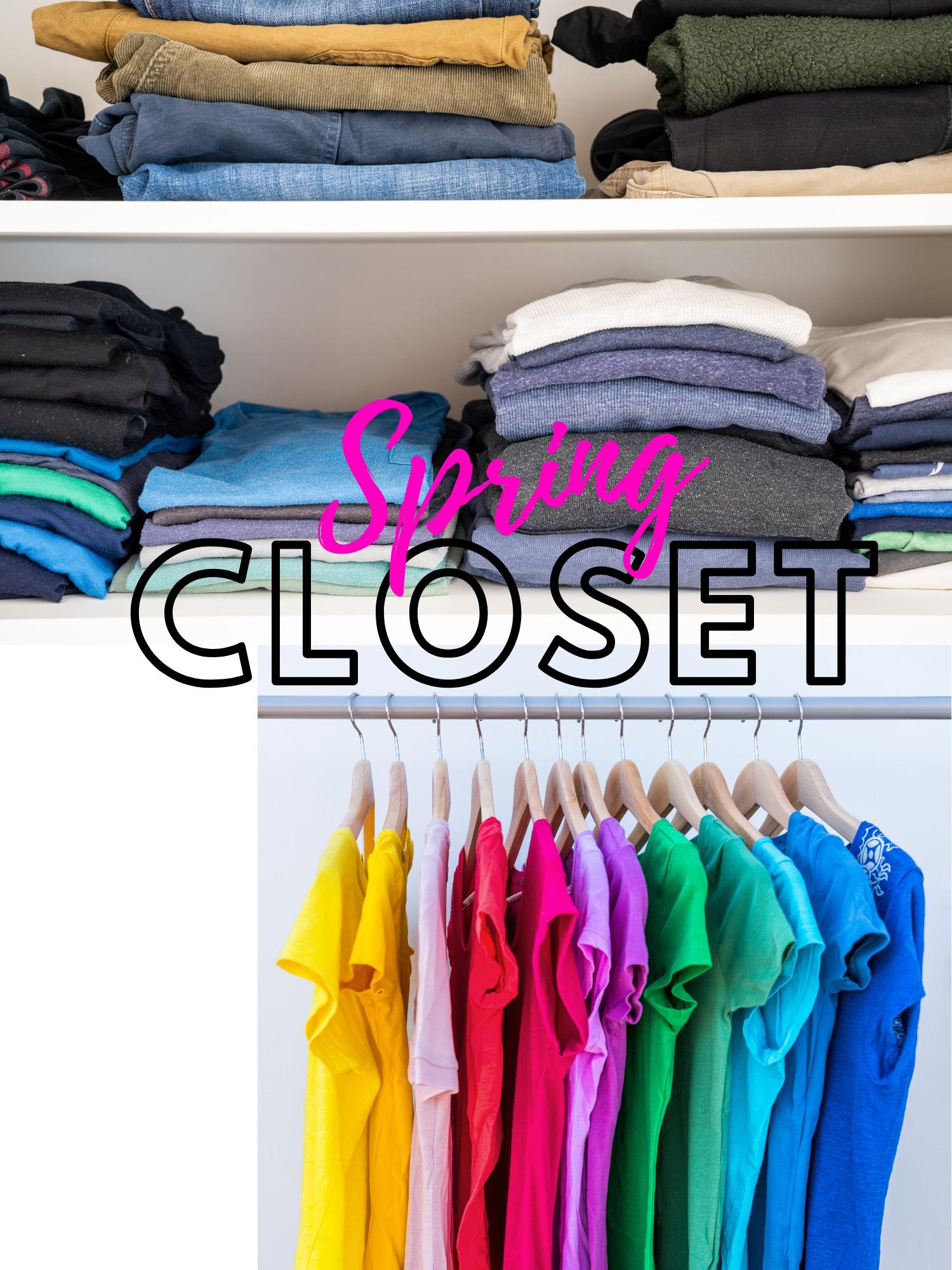 Spring Style Refresh, Spring Closet Edit, spring closet organization