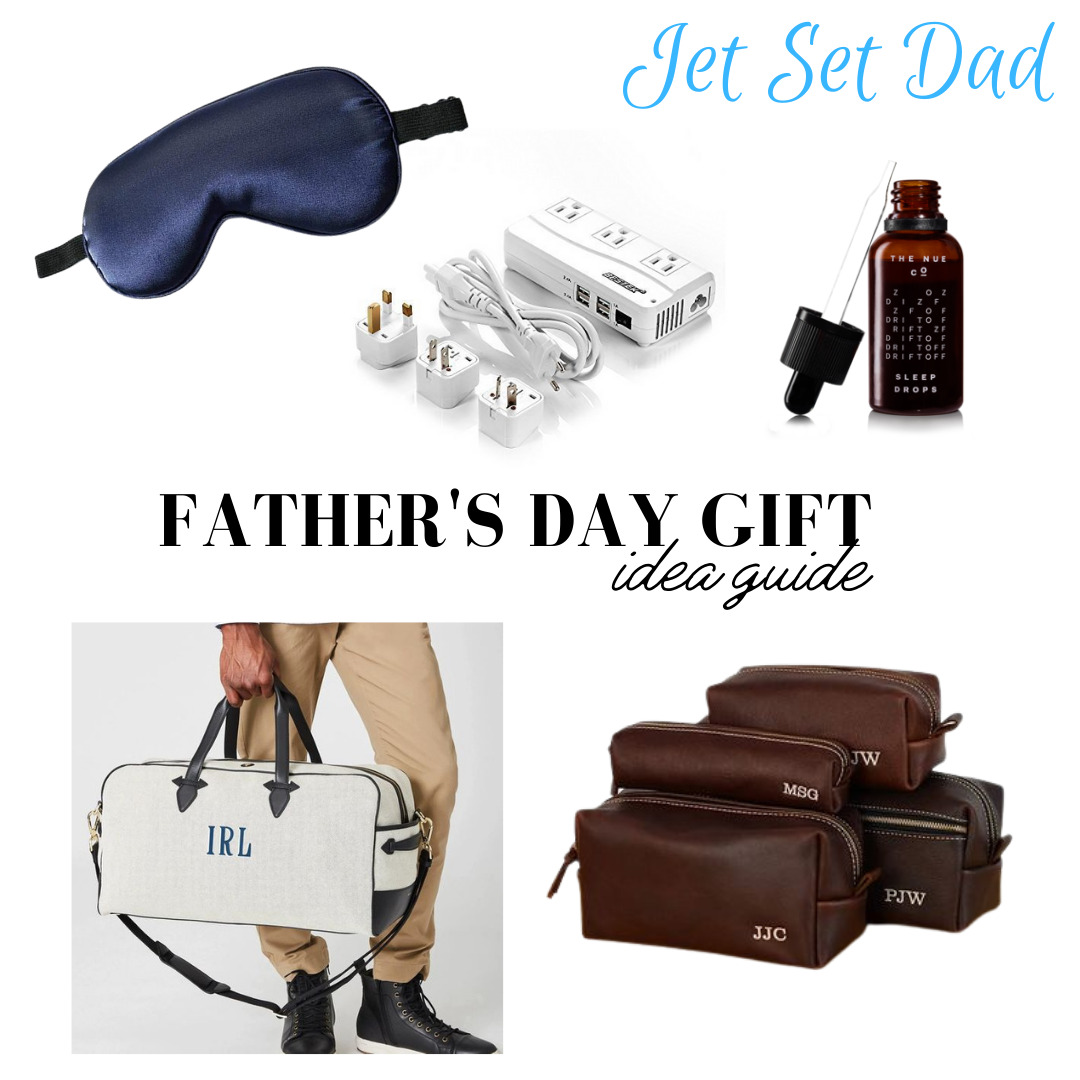 Father's Day Gift Guide, father's day gifts for travel, jet set dad